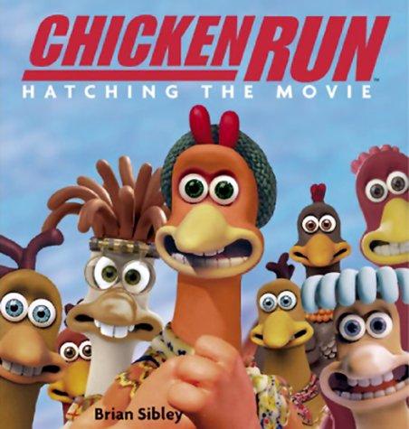 Chicken Run: Hatching the Movie
