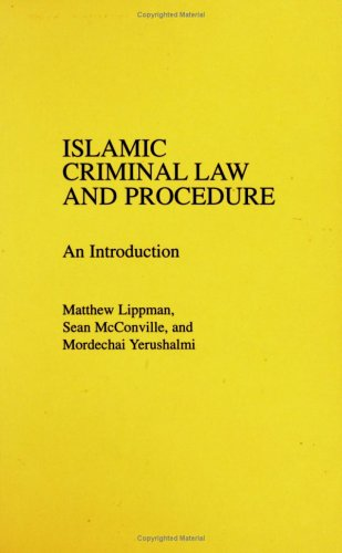 Islamic Criminal Law and Procedure: An Introduction