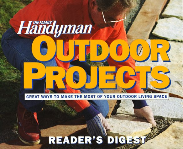 The Family Handyman Outdoor Projects By Family Handyman