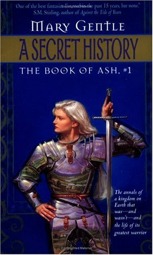 A Secret History (Book of Ash,  #1)