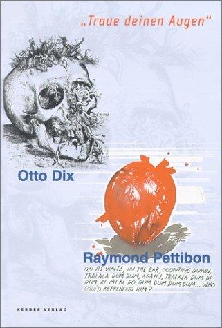 Otto Dix/Raymond Pettibon