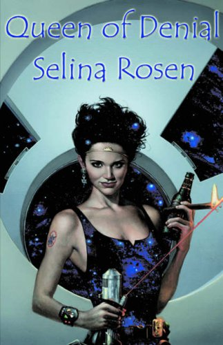 Queen of Denial by Selina Rosen