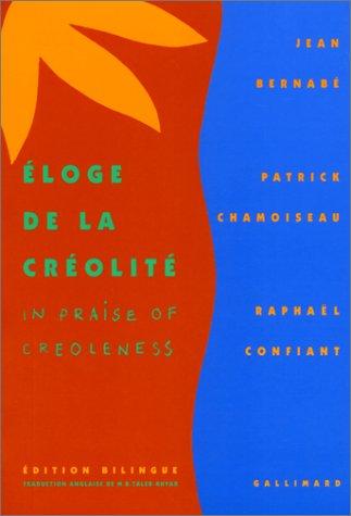 Eloge de la Créolité / In Praise of Creoleness