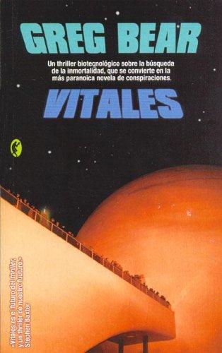 Vitales by Greg Bear