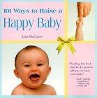 101 Ways to Raise a Happy Baby