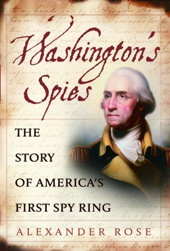 book review over washingtons spies Turn: washington's spies, now an original series on amc based on  remarkable new  see all books by alexander rose  arthur herman, national  review.