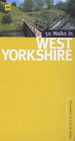 50 Walks in West Yorkshire: 50 Walks of 3 to 8 Miles