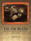Tai Chi Ruler: Chinese Yoga for Health and Longevity