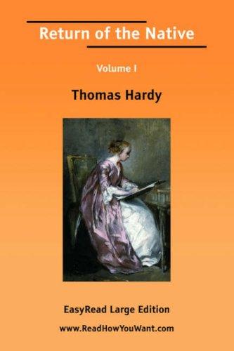 Return of the Native Volume I