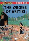 Melody. The Orgies Of Abitibi