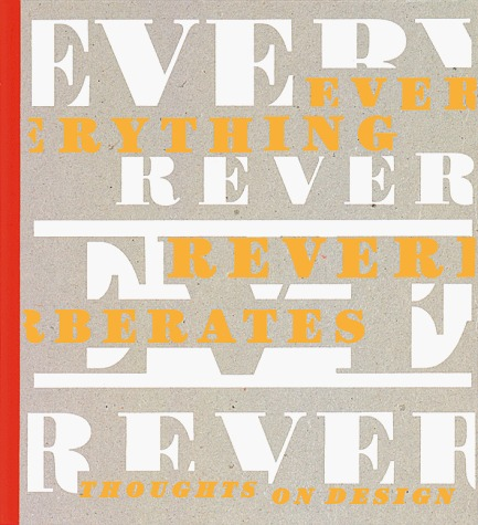 Everything Reverberates: Thoughts on Design