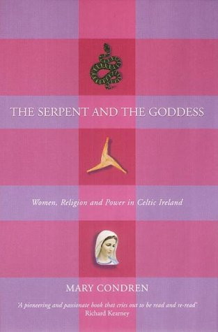 The Serpent and the Goddess: Women, Religion, and ...