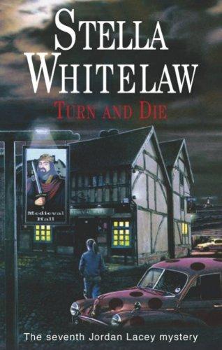 Turn and Die by Stella Whitelaw