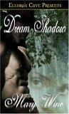 Dream Shadow (Dream, #1)
