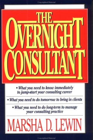 Lee el libro en línea The Overnight Consultant