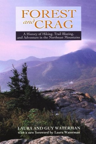 Forest and Crag, 2nd by Laura Waterman