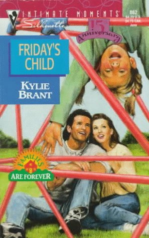 Fridays Child(Familes are Forever)