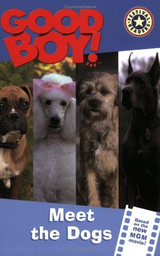 Good Boy!: Meet the Dogs