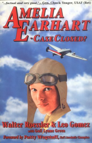 Amelia Earhart - Case Closed?