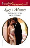 Wedding Vow of Revenge by Lucy Monroe