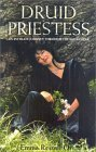 Druid Priestess: An Intimate Journey Through the Pagan Year
