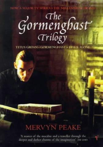 The Gormenghast Trilogy: Titus Groan/Gormenghast/T...