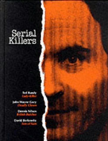 an overview of the famous serial killers and their crimes