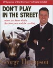 Don't Play in the Street: Unless You Know Which Way Your Stock Is Traveling [With Wizetrade Software Overview]