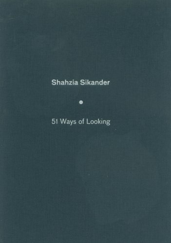Shahzia Sikander: 51 Ways Of Looking