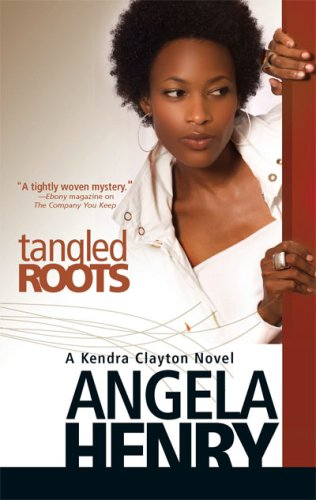 Tangled Roots by Angela Henry