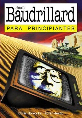 Jean Baudrillard - Para Principiantes