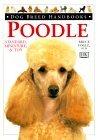 Dog Breed Handbooks: Poodle
