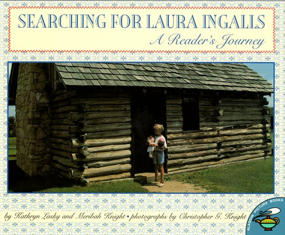 Searching for Laura Ingalls by Kathryn Lasky