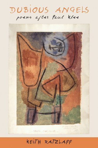 Dubious Angels: Poems After Paul Klee