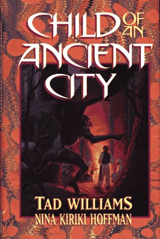 Child of an Ancient City by Tad Williams
