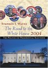 The Road to the White House: The Politics of Presidential Elections