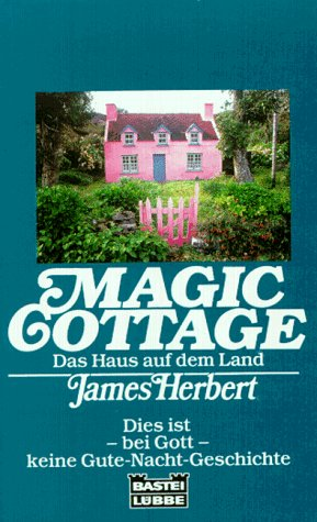 magic cottage das haus auf dem land by james herbert. Black Bedroom Furniture Sets. Home Design Ideas
