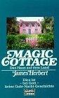 Magic Cottage, Das Haus auf dem Land