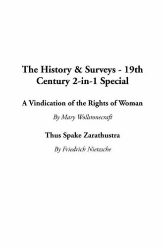 A Vindication Of The Rights Of Woman & Thus Spake Zarathustra (2 in 1)