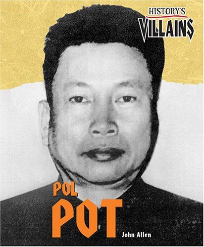Pol Pot Quotes: Pol Pot By John Allen