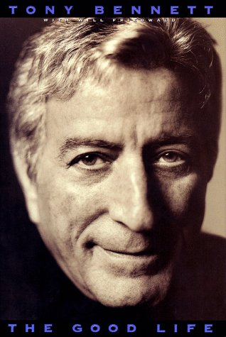 The Good Life by Tony  Bennett