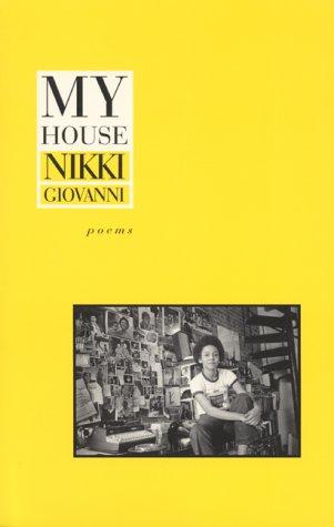 Ebook My House by Nikki Giovanni DOC!