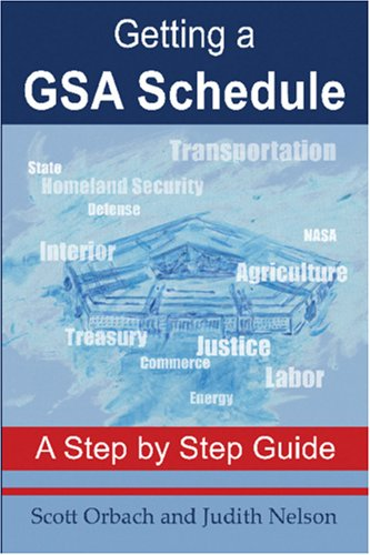 Getting A GSA Schedule: A Step by Step Guide