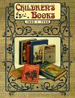 Collector's Guide to Children's Books, 1850-1950, Identification and Vaules