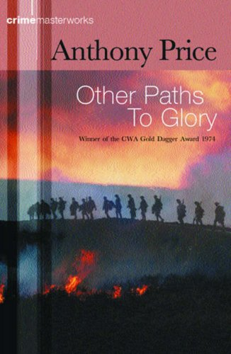 Other Paths to Glory(Dr David Audley & Colonel Jack Butler 5)