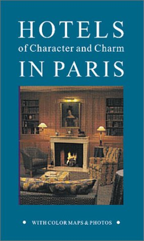 Hotels of Character & Charm in Paris...