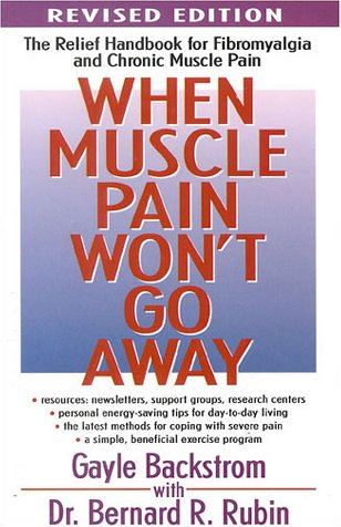 When Muscle Pain Won't Go Away by Gayle Backstrom