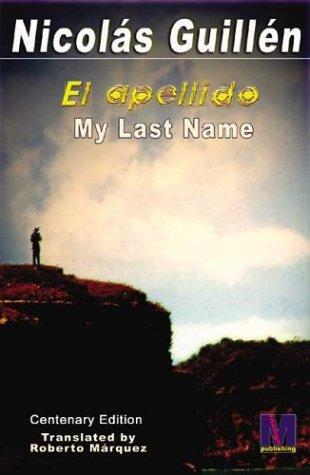 My Last Name/El Apellido