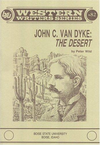 John C. Van Dyke: The Desert