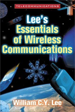 Lee's Essentials of Wireless Communications